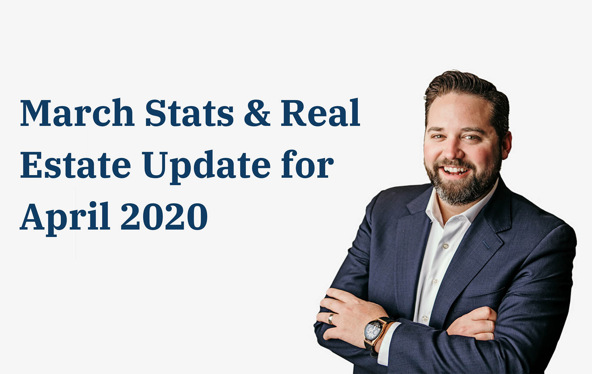 March stats and realestate update for april 2020